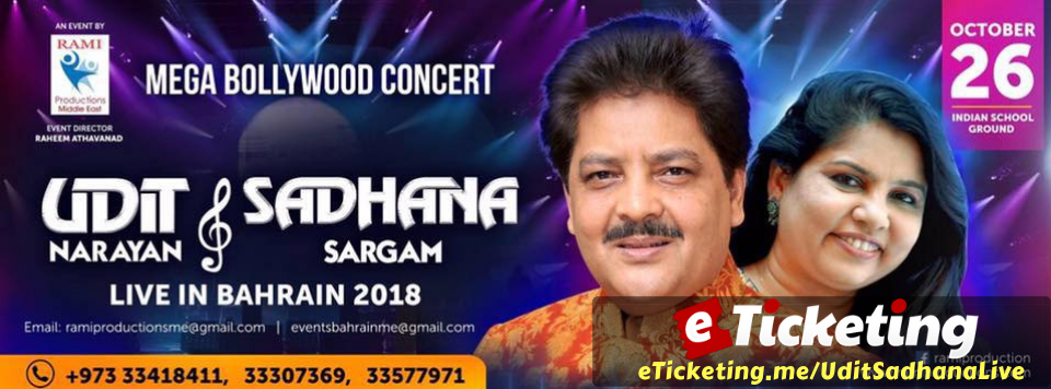 Udit Narayan and Sadhana Sargam Live in Bahrain 2018 Tickets Rami Productions
